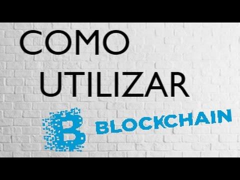 Como utilizar Blockchain