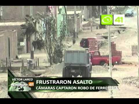 SERENAZGO VICTOR LARCO ROBO A FERRETERIA CAPTADO POR CAMARAS DE SEGURIDAD 11 SETIEMBRE OZONO TELEVIS