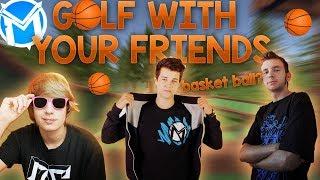 Basketball s golfovými míčky! | Golf with your friends [MarweX&Syneček11&Majkyto]