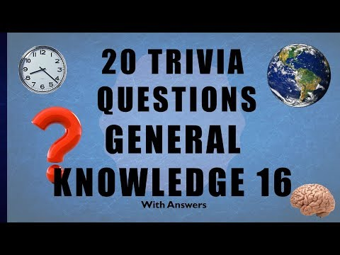 20 Trivia Questions No. 16 (General Knowledge)