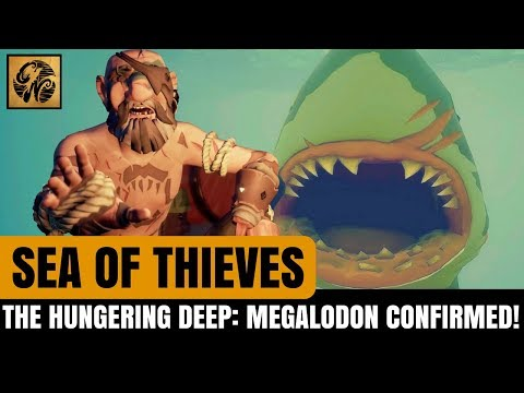 Sea of Thieves NEWS: The Hungering Deep - MEGALODON CONFIRMED! TRAILER ANALYSIS #SeaofThieves