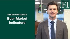 3 Bear Market Indicators to Watch For | Fisher Investments