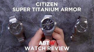 Citizen Super Titanium Armor Watch Review | aBlogtoWatch