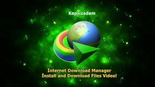 IDM İnternet Download Manager Nasıl indirilir Kurulur Kullanılır