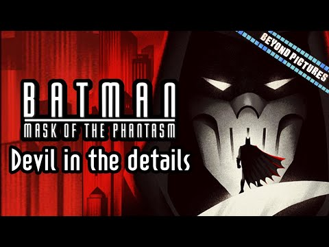 Why Batman: Mask of the Phantasm works | Beyond Pictures