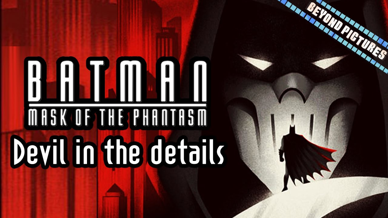 Download Why Batman: Mask of the Phantasm works | Beyond Pictures