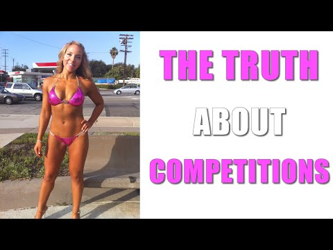 THE TRUTH ABOUT FITNESS COMPETITIONS