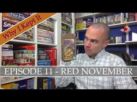 Why I Kept It - Episode 11: Red November
