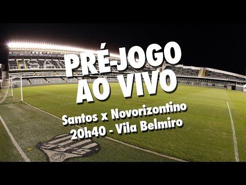 Santos x Novorizontino | PRÉ JOGO AO VIVO | Paulistão (29/03/17)