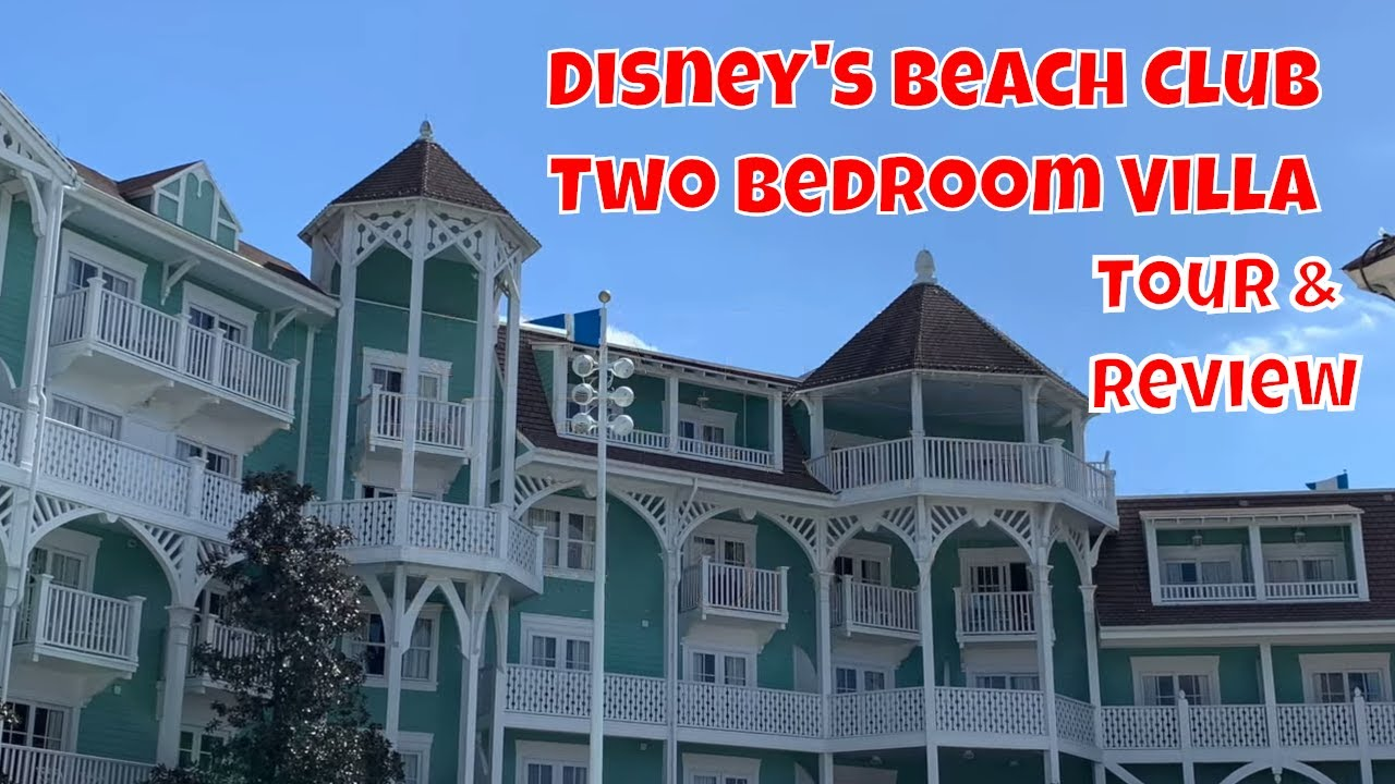 Disney S Beach Club Two Bedroom Villa Tour