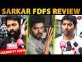 Vijay Has Become A Super Power – #Sarkar FDFS Celebrity Review| Lyricist Vivek| Santhosh Narayanan