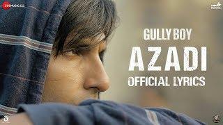 Azadi Lyrics | Gully Boy | Ranveer Singh & Alia Bhatt | DIVINE | Dub Sharma | LTH Lyrics