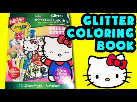 ★Hello Kitty Crayola Coloring Book★ Glitter Color Wonder Hello Kitty Kids Activities Book Videos