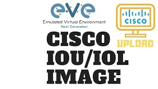 EVE-NG : How to Add IOU/IOL images on UNetLab or EVE-NG | cisco IOU/IOL image | Upload the IOU/IOL