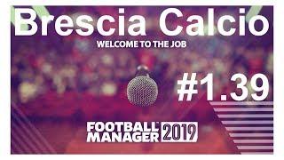 🔴Football manager 2019 ► Brescia Calcio.почти 1/2 сезона пройдено,полёт нормальный🤔⚽ Версия #1.39