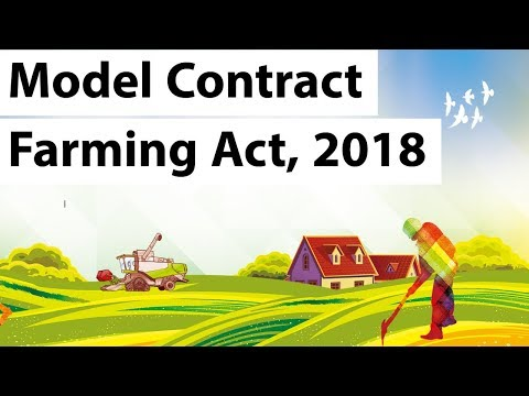 Model Contract Farming Act 2018 - Formalization of Indian agriculture sector - Current Affairs 2018