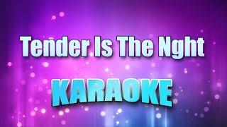 Browne, Jackson - Tender Is The Nght (Karaoke version with Lyrics)