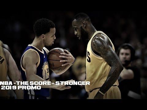 NBA -The Score - Stronger [ 2019 Promo ]