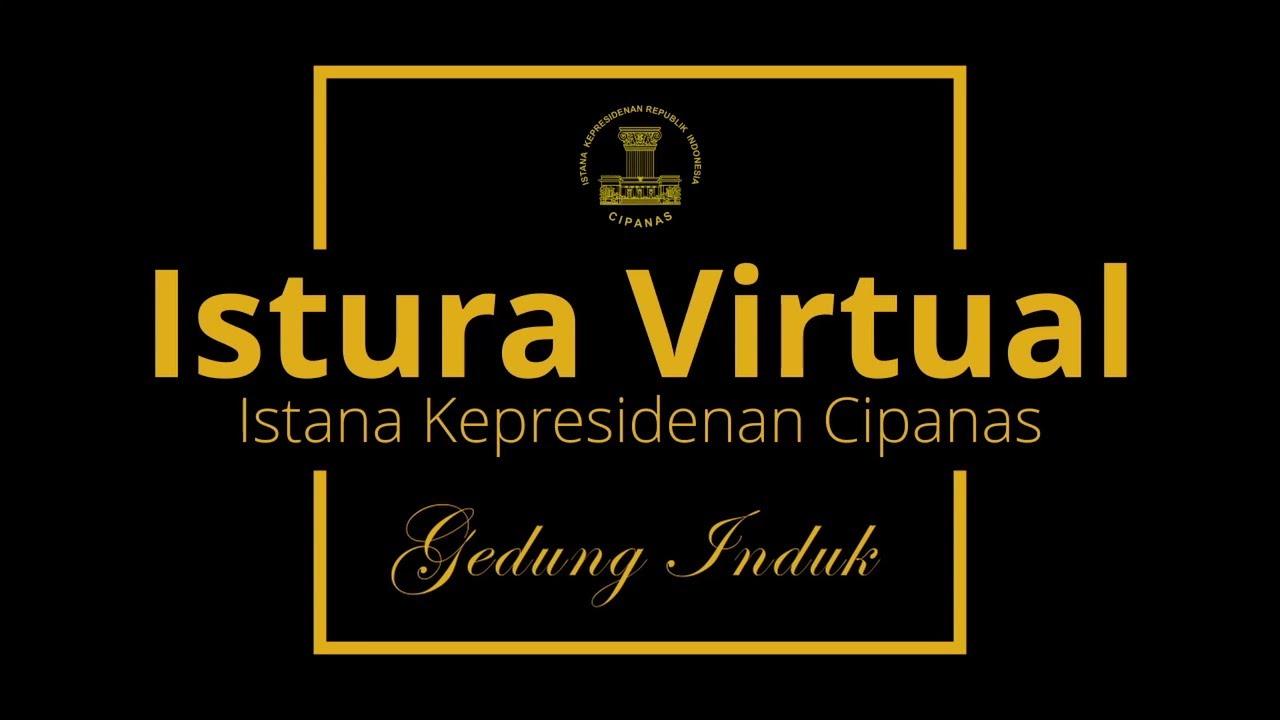 Istura Virtual Istana Kepresidenan Cipanas - Gedung Induk