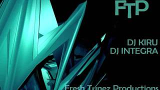 Dj Integra - Dj Kiru All I Do Is Win Remix - Fresh Tunez Productionz