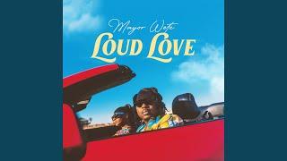Loud Love