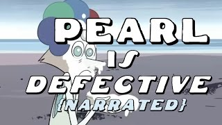 Steven Universe Theory: Pearl is Defective [Narrated] thumbnail