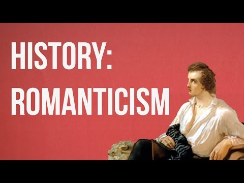HISTORY OF IDEAS - Romanticism