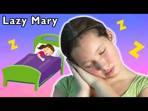 Lazy Mary and More | FUN GROUP SONGS | Baby Songs from Mother Goose Club!