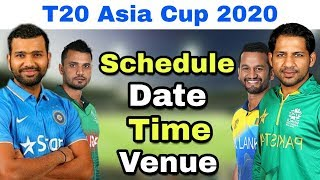 T20 Asia Cup 2020 Schedule , Teams , Host , T20 Format | Asia T20 Cup 2020 Date Time Table