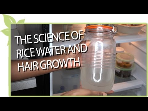 The Science of RICE WATER and natural hair growth