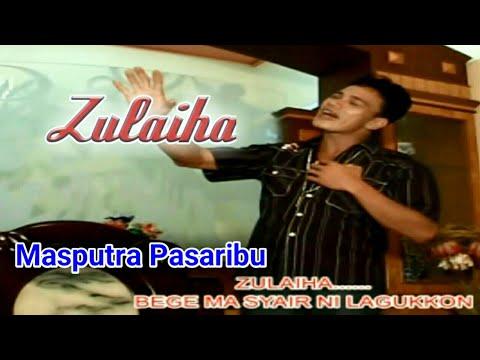 ZULAIHA - Lagu Tapsel - MASPUTRA PASARIBU