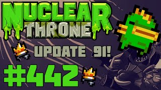 Nuclear Throne (PC) - Episode 442 [Update #91!]