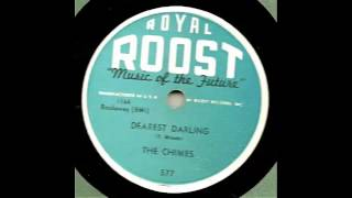 The Chimes - Dearest Darling 78 rpm!