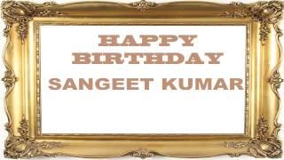 Sangeet Kumar   Birthday Postcards & Postales - Happy Birthday