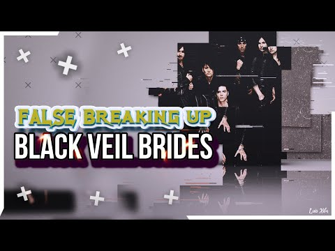 BLACK VEIL BRIDES FALSE Breaking up | POST | Sub ESP | LUIS XITA