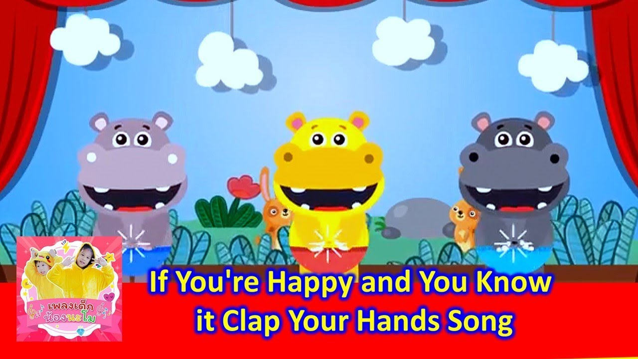If You Re Happy And You Know It Clap Your Hands Song Youtube