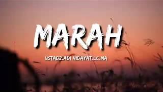 Download lagu MARAH |STORY WA KEKINIAN TERBARU 30 DETIK| USTAD ADI HIDAYAT