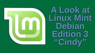 A Look at Linux Mint Debian Edition