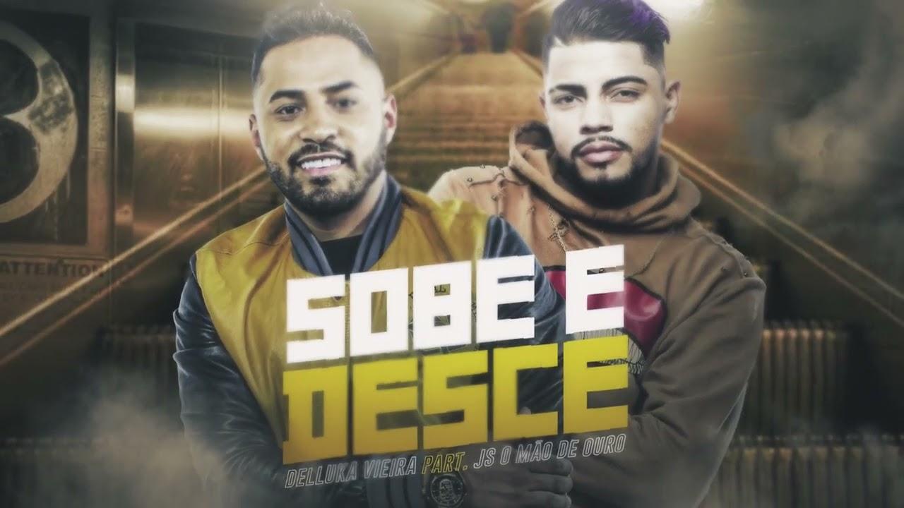 Sobe e Desce - Delluka Vieira prod. JS O Mão de Ouro (Lyric video)