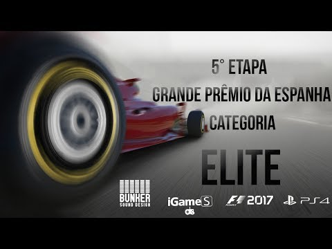 LIGA F1 Brasil Ao vivo - F1 2017 PS4 - Categoria Elite - 5ª Etapa GP Espanha - Narração ZUQUEIRO