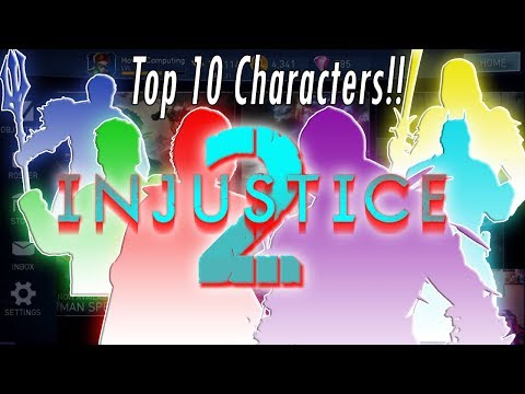 Top 10 Best Characters! Build Best Teams! Damage Heroes - Legendaries Gold Silver Injustice 2 Mobile