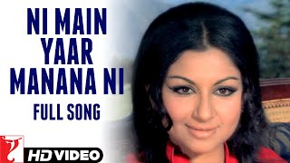 Download lagu Ni Main Yaar Manana Ni - Full Song | Daag | Rajesh Khanna | Sharmila Tagore | Lata Mangeshkar