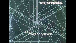 The Strokes - Under Cover Of Darkness + Lyrics