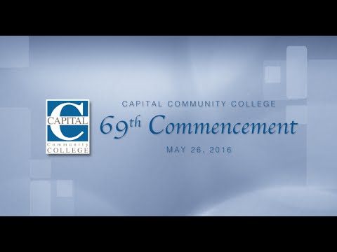 Capital Community College 69th Commencement Ceremony