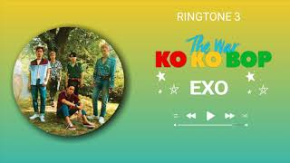 EXO -  KO KO BOP (RINGTONE) #3 | DOWNLOAD 👇