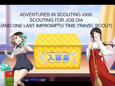 Adventures in Scouting XXIX - Scouting for Job Dia (plus an impromptu Time Travel scout)
