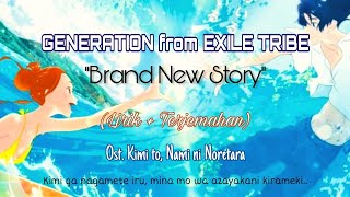 "Kimiga nagamete iru ""Brand New Story"" - Generation from Exile Tribe (Ost. Kimi to, Nami ni Noretara)"