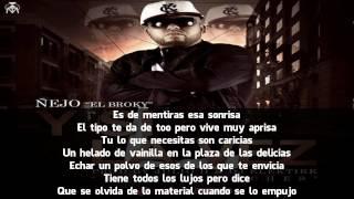 Repeat youtube video Ñejo - Y Si La Ves (Letra)