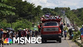 Mexico Urges Caravan To Apply For Refugee Status | Andrea Mitchell | MSNBC