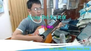 Ngày Đó Xa Rồi - Sáng tác : Tú Nhi - [Bolero - Guitar Đệm Hát]